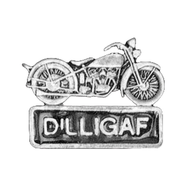 DILLIGAF WITH MOTORCYCLE PIN,bkr.mcsh.535145